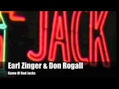 Game Of Bad Jacks  • Earl Zinger & Don Rogall