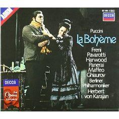 Puccini: La Boheme.  Karajan and Berlin Philharmonic w/ Pavarotti and Mirella Freni Saw this in Sydney