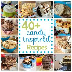 40+ Candy Inspired Recipes Round Up