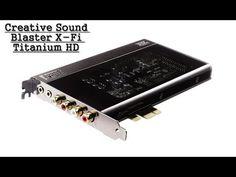 Recenzie - Creative Sound Blaster X-Fi Titanium HD - http://cpudomain.com/internal-sound-cards/recenzie-creative-sound-blaster-x-fi-titanium-hd/