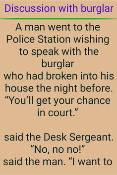 Discussion with burglar Man Go, The Man, Women Jokes, Police Station, The Night Before, You Got This, Things I Want, Sayings, Lyrics