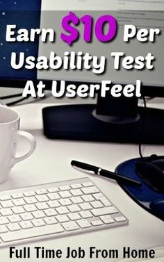 Learn How You Can Earn $10 Per Usability Test At UserFeel!