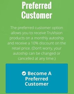 Want to save money on your Truvision purchase?? Order as a Preferred Customer for exclusive discounted pricing! www.jamiestaggs.truvisionhealth.com Associate # 20045