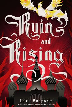 Ruin and Rising by Leigh Bardugo; Excellent ending to the trilogy. Though I was slightly disappointed that there was more of a romantic conclusion to this story.