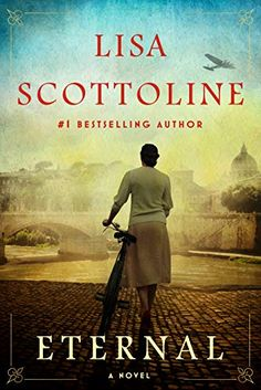 Book Club Books, Good Books, Books To Read, My Books, Book Nerd, Best Historical Fiction Books, Lisa Scottoline, Three Best Friends, Most Beautiful Cities