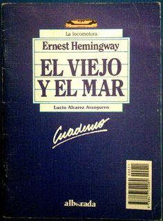 """Género: Cuaderno de actividades escolares (sobre la obra """"El viejo y el mar"""", de Ernest Hemingway) Editorial: Alborada Ediciones (Col. """"La locomotora"""") Publicación: Madrid, 1988"""