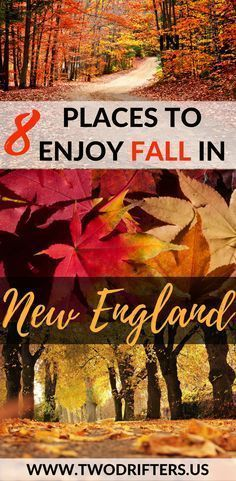The picture-perfect autumn. Picking apples. Carving pumpkins. Watching the leaves. Here are 8 of the very best places to experience fall in New England. | New England travel | Fall destinations USA | Foliage travel guide | Where to travel this fall | #fall #TravelDestinationsUsaTips #TravelDestinationsUsaCrossCountry #BestTravelDestinationsUsa