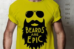 SVG Cut File: Beards are Epic By Big Design