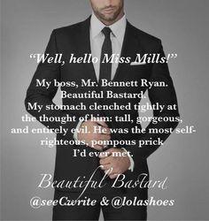 Forget a Book Boyfriend I want a Book Boss!!! Beautiful Bastard - Christina Lauren