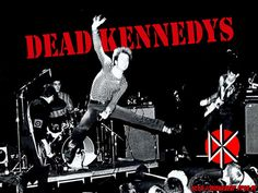Dead Kennedys saw them with jello Biafra three glorious times during the 80s hardcore punk days in Philly and Providence.