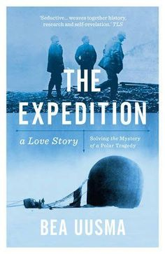 The Expedition – Solving the Mystery of a Polar Tragedy, Bea Uusma