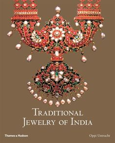 Traditional Jewelry of India by Oppi Untracht