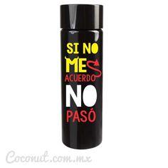 """Cilindro para fiesta """"Si no me acuerdo..."""" negro 2 disponible en www.coconut.com.mx Síguenos en Facebook https://www.facebook.com/coconutstoremx/ #Termo #Cilindro #Despedida #Bachelor #Bachelorette #Party"""