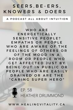 """Who are energetically sensitive people? Empaths or people who are aware of the feelings of others or of the mood in a room or people who get affected just by being out in public or people who are easily drained or are the """"Caring Super Hero"""". Learning some simple tools can make all the difference and sometimes it is a shift in perspective or creating healthy energetic boundaries. In this episode I explain more about them but you can investigate more on my website as well. Affect Me, Sensitive People, My Mood, Mindful Living, Listening To You, Intuition, Other People, Perspective, Knowledge"""