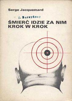Śmierć idzie za nim krok w krok, Serge Jacquermard, Pomorze, 1988, http://www.antykwariat.nepo.pl/smierc-idzie-za-nim-krok-w-krok-serge-jacquermard-p-1430.html