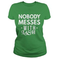 LASH nobody messes #gift #ideas #Popular #Everything #Videos #Shop #Animals #pets #Architecture #Art #Cars #motorcycles #Celebrities #DIY #crafts #Design #Education #Entertainment #Food #drink #Gardening #Geek #Hair #beauty #Health #fitness #History #Holidays #events #Home decor #Humor #Illustrations #posters #Kids #parenting #Men #Outdoors #Photography #Products #Quotes #Science #nature #Sports #Tattoos #Technology #Travel #Weddings #Women
