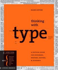 Thinking with Type -Ellen Lupton