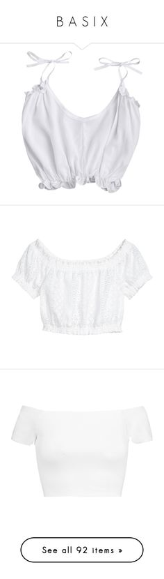 """""""B A S I X"""" by child-of-the-tropics ❤ liked on Polyvore featuring tops, shirts, zaful, tie shirt, crop tank, white crop tank top, white shirt, cropped cami, blouses and crop top"""