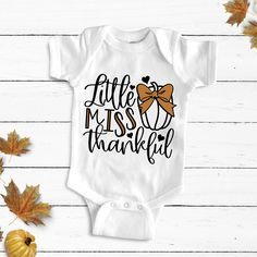 Little miss thankful SVG , Thanksgiving svg, cut file, cricut files, silhouette files, sublimation designs. baby onesie svg Thanksgiving Projects, Thanksgiving Baby, Baby Svg, Onesies, Baby Onesie, Silhouette Studio Designer Edition, Brother Scan And Cut, Silhouette Portrait, Silhouette Cameo Projects