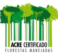Selo Acre Florestas Manejadas, lançado pelo governo do Estado para identificar produtos locais