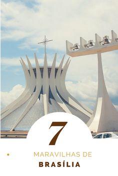 Vai visitar Brasília? Então não deixe de conhecer as 7 maravilhas da cidade: Catedral, Congresso Nacional, Palácio da Alvorada e muito mais!