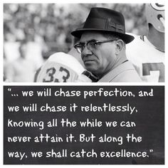 Vince Lombardi Quotes Magnificent One Of My Favorite Vince Lombardi Quotes  Inspiration  Pinterest