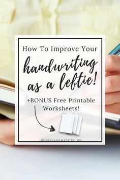 How To Improve Handwriting Skills For Adults That Are Left Handed! Plus free printable alphabet guide worksheets http://www.hearthandmade.co.uk/how-to-improve-handwriting-skills-for-adults/?utm_campaign=coschedule&utm_source=pinterest&utm_medium=Heart%20Handmade%20UK&utm_content=How%20To%20Improve%20Handwriting%20Skills%20For%20Adults%20That%20Are%20Left%20Handed%21