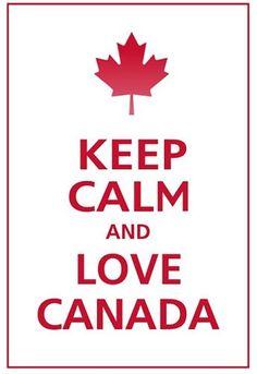 Keep Calm and Love Canada