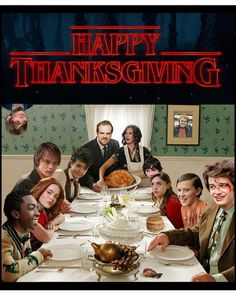 Things funny Happy Thanksgiving from the Stranger Things crew. Happy Thanksgiving from the Stranger Things crew. Stranger Things Fotos, Stranger Things Quote, Stranger Things Have Happened, Stranger Things Steve, Stranger Things Aesthetic, Stranger Things Season, Stranger Things Netflix, Saints Memes, Look Star