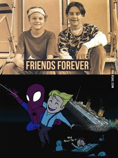 Funny pictures about Friends Forever And Ever. Oh, and cool pics about Friends Forever And Ever. Also, Friends Forever And Ever photos. Really Funny Memes, Stupid Funny Memes, Funny Relatable Memes, Funny Cute, The Funny, Hilarious, Memes Humor, Young Leonardo Dicaprio, Titanic Movie