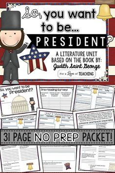 So You Want to Be President? 5 day unit! Perfect to use just before President's Day, with any President Unit or as a Common Core Exemplar Text.