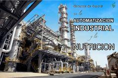 Sistemas de Control en la Automatización Industrial y la Nutrición