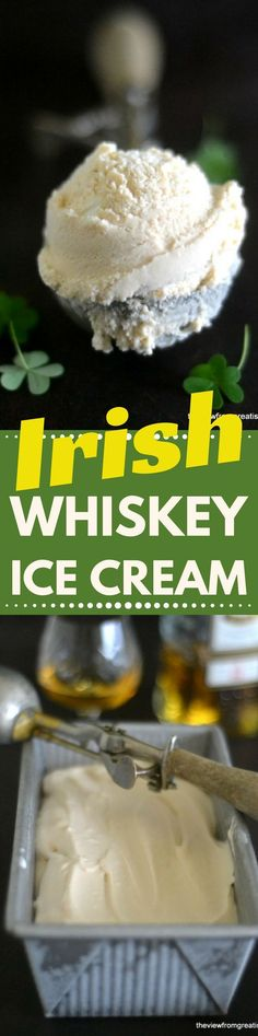 Irish Whiskey Ice Cream ~ a delicious homemade frozen treat for adults only! | St Patrick's Day | homemade ice cream | alcohol | cocoktails |