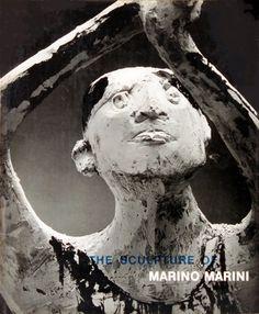The Sculpture of Marino Marini - Eduard Trier