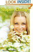 Free Kindle Book -  COMIC FICTION - FREE -  Super Daisy!