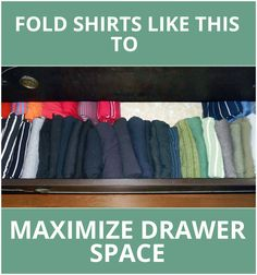Folding shirts is the active meditation you've been waiting for. Fold shirts correctly and safe lots of closet space while maximizing your drawer space. Read about a super-space-saving shirt folding method in this blog post (complete with pics).