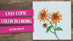 Easy Two Color Copic Blending | The Pink Envelope #powerpoppy #blackeyedsusan #digitalstamp #copic #copiccoloring #copicmarkers #coloredpencil #prismacolor #prismacolorpencils #stamping #papercrafting #papercrafter #handmade #handmadecards #cardmaker #cardmaking #papercrafts #nolinecoloring #cardmakersofinstagram #art #diy #crafts #authentic #pencil #colorpenciltutorial #copictutorial #flowers #spring #summer