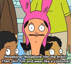 The 27 Most Relatable Louise Belcher Quotes