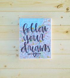 Follow Your Dreams 8x10 map canvas quote by luckylanestudio