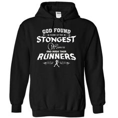 Strongest runners women T Shirts, Hoodies Sweatshirts. Check price ==► http://store.customtshirts.xyz/go.php?u=https://www.sunfrog.com/LifeStyle/Strongest-runners-women-2904-Black-19279574-Hoodie.html?41382