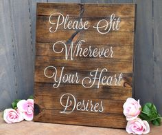Please Sit Wherever Your Heart Desires Ceremony Sign - Choose a seat not a side sign - Pick a seat not a side sign - Wedding Ceremony Sign Wedding Ceremony Signs, Beach Wedding Reception, Wedding Seating, Diy Wedding, Rustic Wedding, Wedding Ideas, Dream Wedding, Wedding Themes, Wedding Makeup