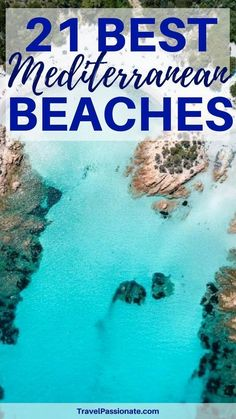 Check out the best Mediterranean beaches, great beaches in Europe, beaches in Italy, Greece, Spain, Croatia and more