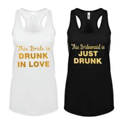 The perfect tank top for the bride to be! Perfect to pair with our This Bridesmaid is JUST DRUNK tank for the bachelorette party!