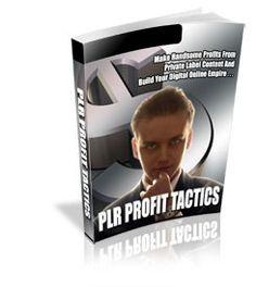 PLR Profit Tactics Plr Ebook - Download at: http://www.exclusiveniches.com/plr-profit-tactics-plr-ebook.html