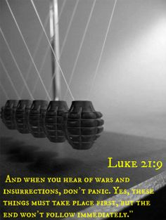 Luke And when you hear of wars and insurrections, don't panic. God Loves Me, Jesus Loves Me, Christmas Gift Pictures, Gospel Of Luke, Jesus Is Coming, Jesus Is Lord, Jesus Christ, Thank You God, Favorite Bible Verses