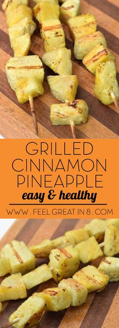 This simple and delicious grilled pineapple is the perfect healthy dessert for your next bbq! | Feel Great in 8