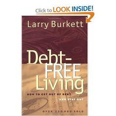 Debt Free Living by Larry Burkett