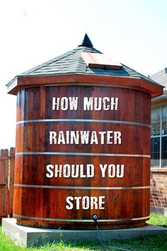How Much Rainwater Should You Store - To determine the amount of storage that is appropriate for you, you need to know how much rainwater you can collect from your roof and the amount of water you will need. When calculating how much water you are going to need, you will want to really think about what you want to use the water for and what conservation methods you can incorporate.