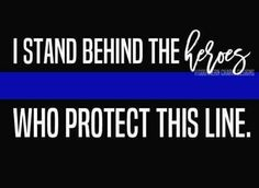 Police Wife Life, Police Family, Police Quotes, Cop Quotes, Daily Quotes, Police Lives Matter, Blue Line Police, Lines Quotes, Law Enforcement Officer