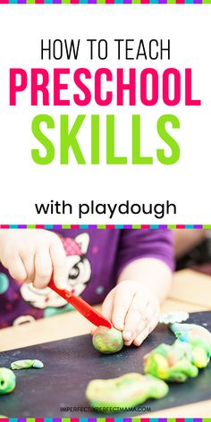 How to Teach Preschool Skills with Playdough - Imperfectly Perfect Mama